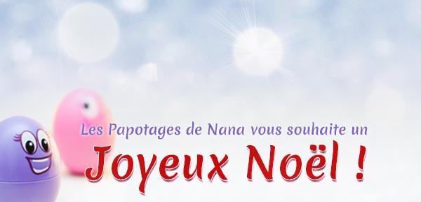 Les Papotages de Nana - Joyeux Noël !