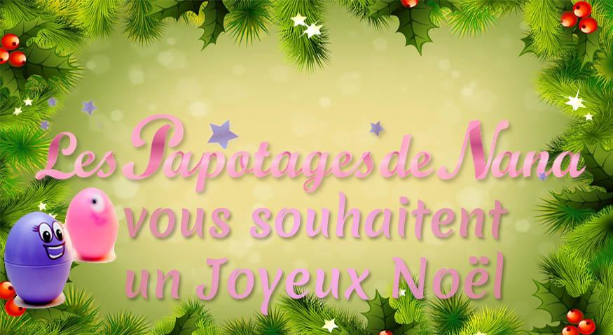 Les Papotages de Nana - Noel 2014